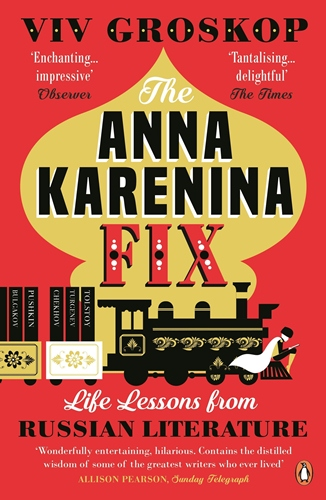 Anna Karenina Fix: Life Lessons from Russian Literature