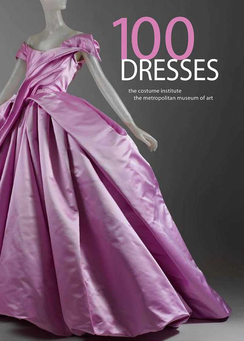 100 Dresses The Costume Institute
