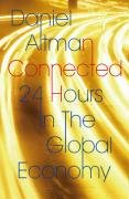 Connected: 24 Hours in Global Economy