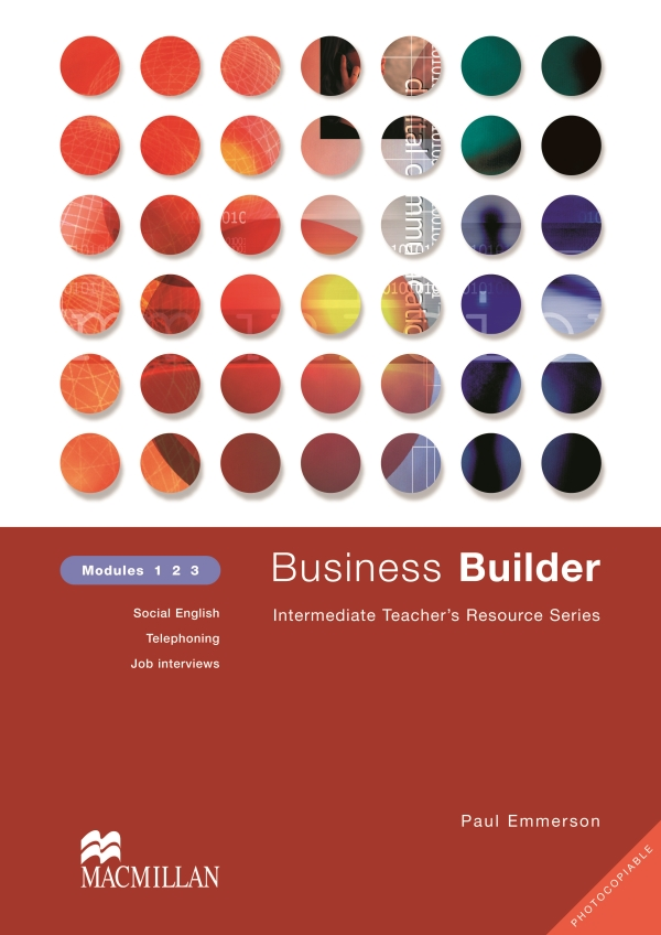 Business Builder Teacher's Resource Book Levels 1-3 Photocopiable