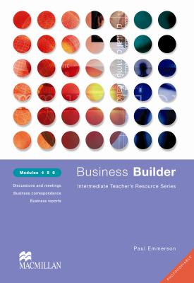 Business Builder Teacher's Resource Book Levels 4-6 Photocopiable