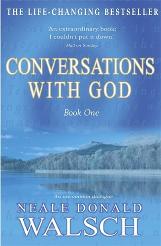 Conversations with God: Uncommon Dialogue 1