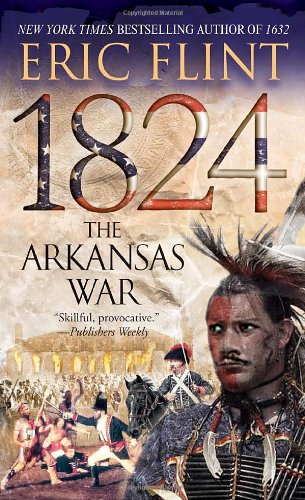 1824: Arkansas War (Trail of Glory)