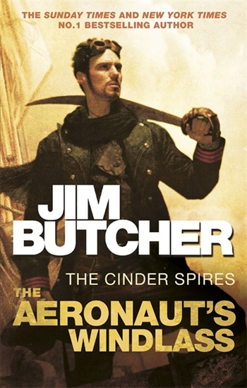 Aeronaut's Windlass: The Cinder Spires, Book One