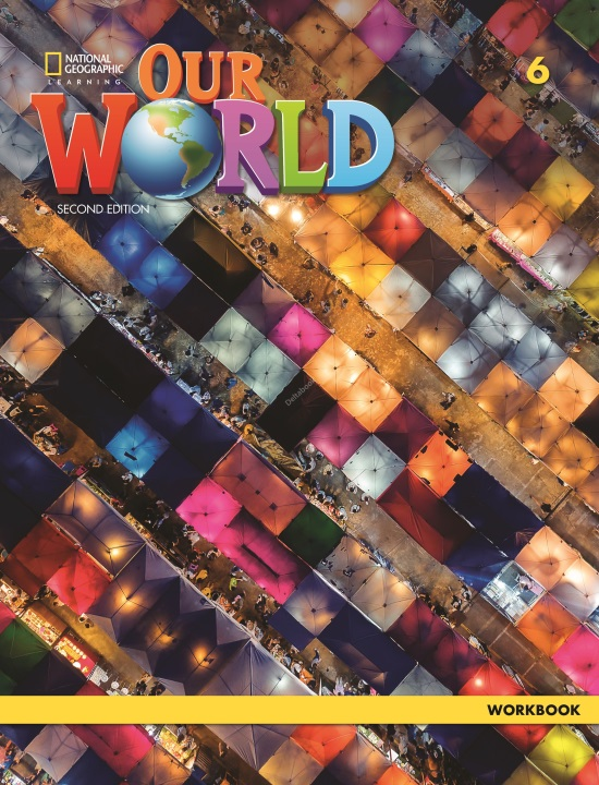 Our World 6 Workbook (2nd Edition)