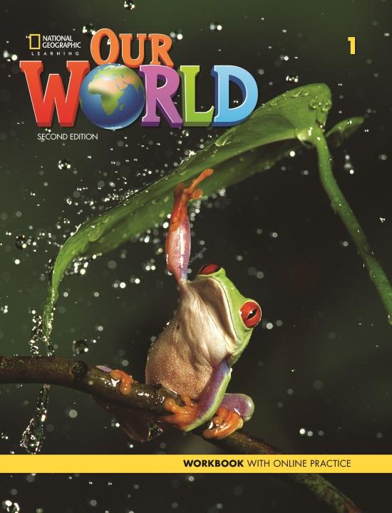 Our World 1 Workbook + Online Practice (2nd Edition)