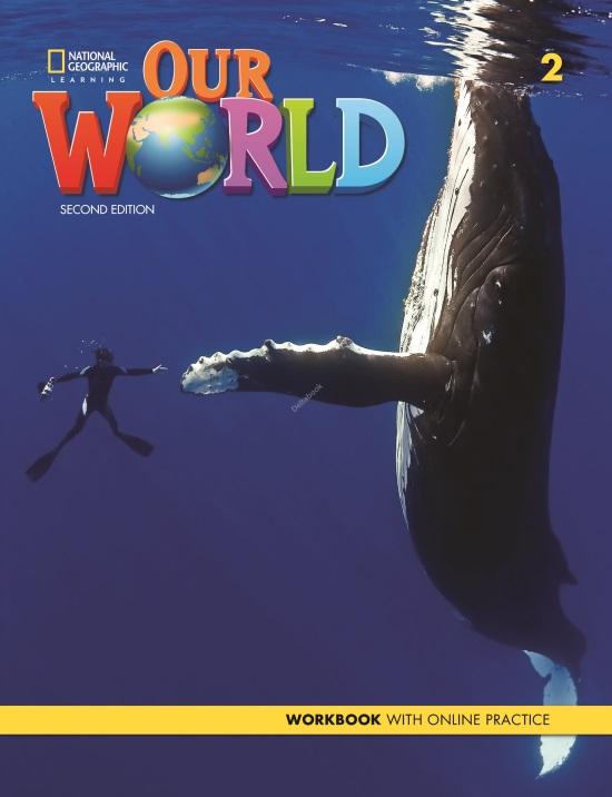 Our World 2 Workbook + Online Practice (2nd Edition)