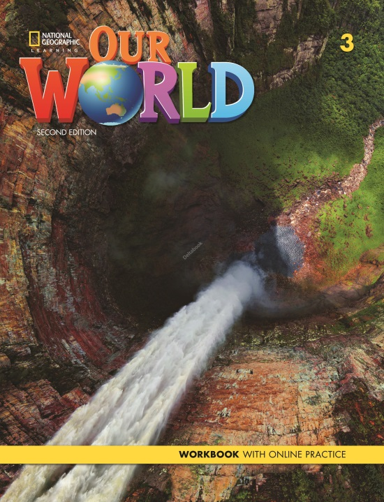 Our World 3 Workbook + Online Practice (2nd Edition)