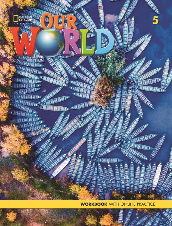 Our World 5 Workbook + Online Practice (2nd Edition)