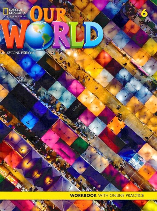 Our World 6 Workbook +Online Practice (2nd Edition6