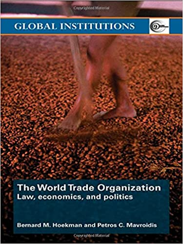 World Trade Organization: Law, Economics and Polity