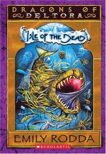 Dragons of Deltora 3: Isle of Dead
