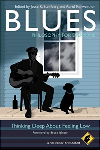 Blues - Philosophy for Everyone: Thinking Deep About Feeling Low