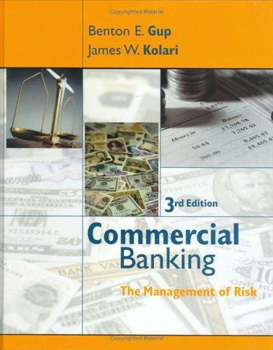 Commercial Banking: Management of Risk, 3 Edition