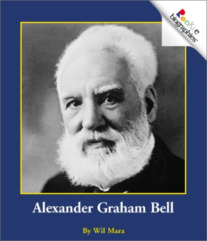 the life and contributions of alexander graham bell in the world