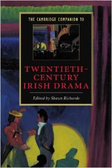 Cambridge Companion to XX Century Irish Drama