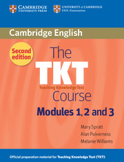 TKT Course Modules 1, 2 and 3, The 2Edition
