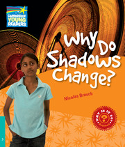 Why Shadows Change? Level 5 Factbook Pupil's Book