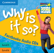 Why is it so? Levels 5-6 Factbook Audio CD