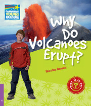 Why is it so? Level 4 Why Do Volcanoes Erupt?