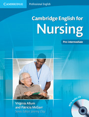 Cambridge English for Nursing  Pre-intermediate Student's Book with Audio CDs (2)