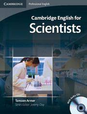 Cambridge English for Scientists Intermediate to Upper-Intermediate Student's Book +CD