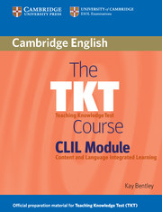 TKT Course CLIL Module, The Student's Book