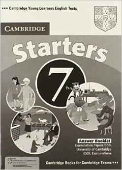 Cambridge Young Learners English Tests 7 Starters Answer Booklet