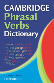 Cambridge Phrasal Verbs Dictionary  Second edition Paperback