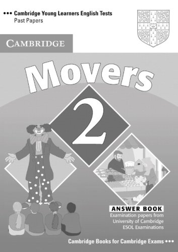 Cambridge Young Learners English Tests 2  Second edition Movers 2 Answer Booklet