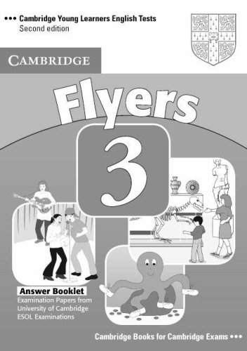 Cambridge Young Learners English Tests 3  Second edition Flyers 3 Answer Booklet