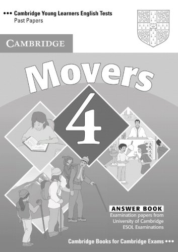 Cambridge Young Learners English Tests 4  Second edition Movers 4 Answer Booklet