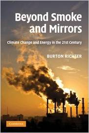 Beyond Smoke and Mirrors: Climate Change and Energy in the 21st Century 1Ed