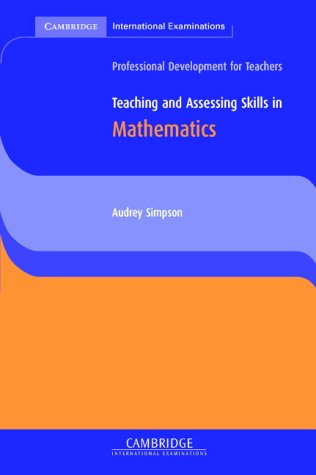 Teaching and Assessing Skills in Math