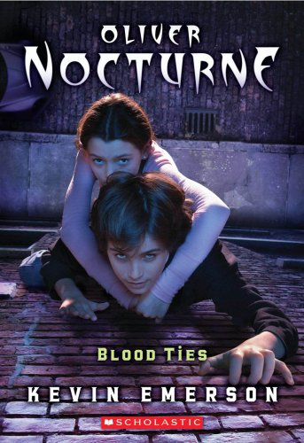 Oliver Nocturne v.3: Blood Ties