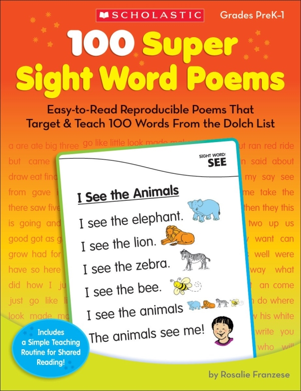 100 Super Sight Word Poems : Easy-to-Read Reproducible Poems That Target and Teach