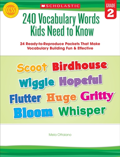 240 Vocabulary Words Kids Need to Know: Grade 2: 24 Ready-to-Reproduce Packets