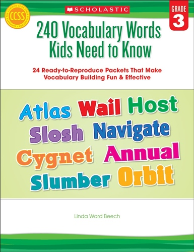 240 Vocabulary Words Kids Need to Know: Grade 3: 24 Ready-to-Reproduce Packets