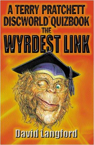 Wyrdest Link: Discworld Quizbook