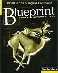 Blueprint Upper-Intermediate Teacher's Book