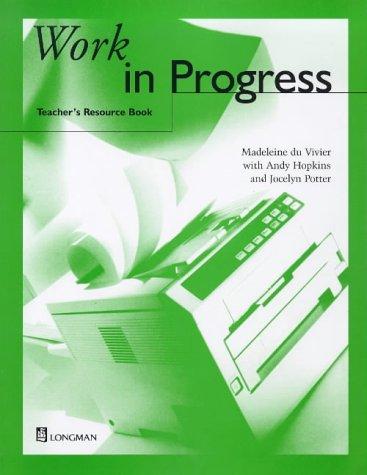 Work in Progress Teacher's Resourse Book