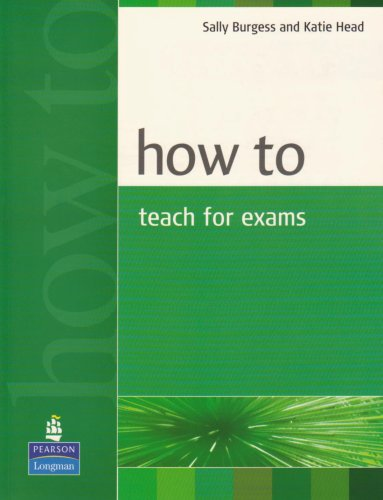 How to Teach for Exams