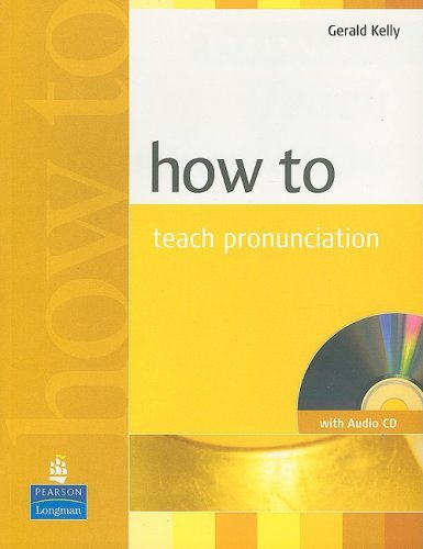 How to Teach Pronunciation Book and CD