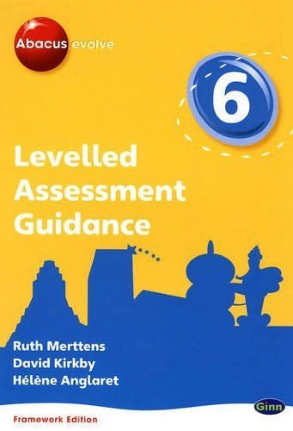 Abacus Evolve Levelled Assessment Guide Year 6