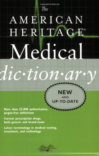 American Heritage Medical Dictionary