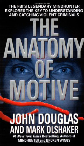 Anatomy of Motive: Understanding & Catching Violent Criminals