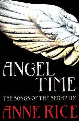 Angel Time (The Songs of the Seraphim 1)