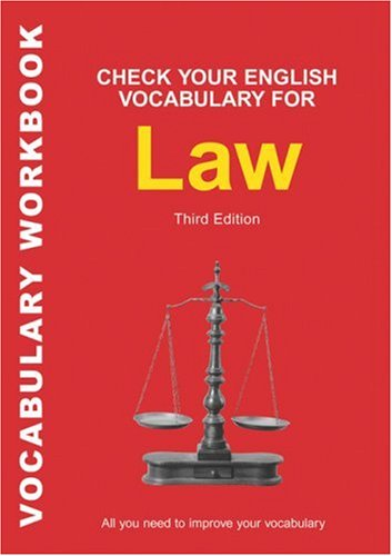 Check Your English Vocabulary for Law  3Ed