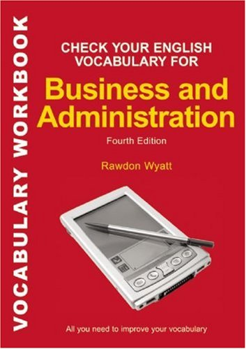 Check Your English Vocabulary for Business and Administration