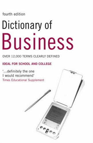 Dictionary of Business 4Ed